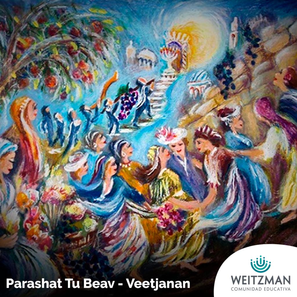 Parashat Tu Beav - Veetjanan